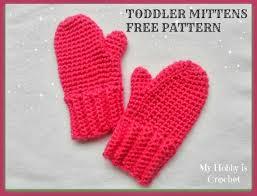 Free Crochet Mitten Patterns Classy My Hobby Is Crochet Crochet Toddler Mittens Ceyla Free Pattern