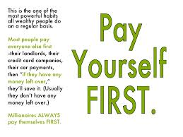 Get Financial First Yourself Future Slowly Rich Paying