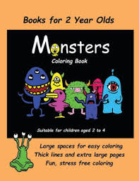 Books For 2 Year Olds Monsters Coloring Book An Extra Large