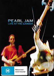 pearl jam live at the garden