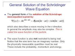 general solution of the schrödinger wave equation