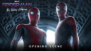 Spider-Man: No Way Home (2021) Opening ...