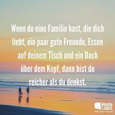 Wenn Du Eine Familie Hast Die Dich Liebt Ein Paar Gute Freunde