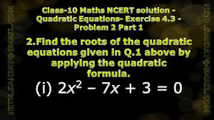 cbse class 10 maths ncert solution quadratic equations exercise 4 3 problem 2 part 1