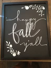 Chalkboard Sign Designs Happy Fall Yall Chalkboard Sign Fall Chalkboard Art Fall