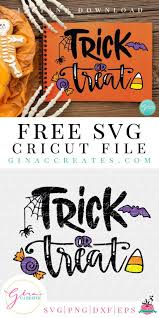 1 master file with all 33 quotes in svg, dxf & eps format. Trick Or Treat Free Halloween Svg Files Gina C Creates