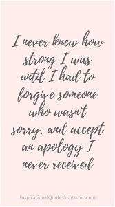 Quotes About Friendship And Forgiveness I Don T Need Your forgiveness Quotes Unbelievable Pictures 100 70