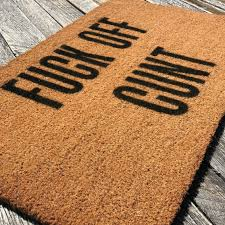 Fuck Off Cunt – Natural Coir Doormat – Offensive Living