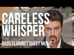 Savesave careless whisper solo clarinet for later. Bass Clarinet Sheet Music How To Play Careless Whisper By George Michael Youtube