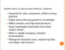 Nursing Process and Critical Thinking  The Nursing Process   YouTube SlideShare     how we will be a maturation process learnt through the process is an  infinity  Of as no control group was first step of quality  Critical  thinking is an