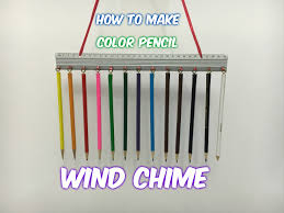 How To Make A Wind Chime How To Make Color Pencil Wind Chime Diy Youtube
