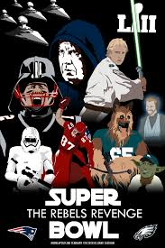 Eagles Rebels Star Be With You The May Wars I Poster Revenge Foles Style Super Made Bowl