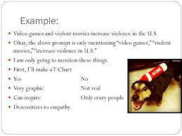 how to efficiently set up one for your proficiency the  example video games and violent movies increase violence in the u s