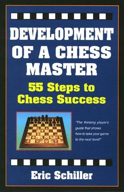 Eric Schiller_Development of a chess master Images?q=tbn:ANd9GcTSahuIyIErSOQQOBBgTnm4uH2fuSqlL_oLHWu_IFQ8TvxBjR1g