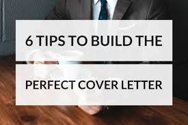 Build Cover Letters 6 Tips To Build The Perfect Cover Letter Productivity Theory