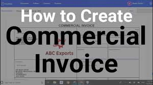 Create A Commercial Invoice How To Create Commercial Invoice For Export Import