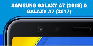 A7 Size Comparing Galaxy A7 2018 Vs A7 2017 Size Bezels External Design