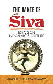 the dance of siva essays on n art and culture by ananda k  915845