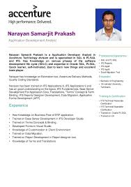 Accenture CV Narayan. Application Development Analyst Narayan Samarjit  Prakash Professional experience  SQL and PL/SQL  IFS ...