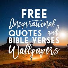 We have an extensive collection of amazing background images carefully chosen by our community. Amazon Com Inspirational Quotes And Bible Verses Wallpapers Appstore For Android
