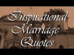 Inspirational Marriage Quotes Awesome Inspirational Marriage Quotes YouTube