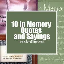 In Memory Quotes Gorgeous 48 In Memory Quotes And Sayings