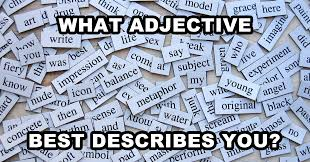 what adjective best describes you quiz com