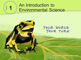 an introduction to environmental science chapter ppt 1 1 an introduction to environmental science chapter