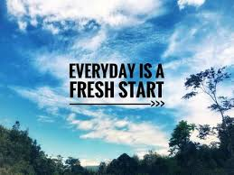 Motivational And Inspirational Quotes Everyday Is A Fresh Start Gorgeous Fresh Start Quotes