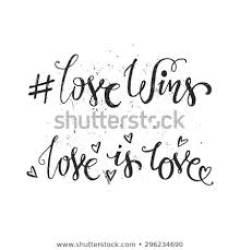 Love Wins Quotes Stunning Handdrawn Quotes Love Wins Love Love Stock Vector Royalty Free