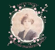 <b>Sandy Denny</b>: <b>Like</b> An Old Fashioned Waltz (Remastered) - Music ...