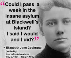 Know Your History – 5th May – Nellie Bly born | new2writing via Relatably.com