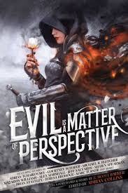 evil is a matter of perspective by various authors cover by tommy arnold