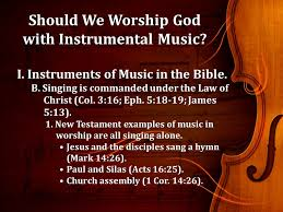 By allen webster i will sing with the spirit, and i will sing with the understanding also (i corinthians 14:15). Should We Worship God With Instrumental Music As Some See It Instrumental Music Is Much More Moving Instrumental Music Is Much More Moving Many Ppt Download