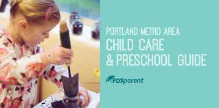 daycare and preschools in portland metro area pdx parent neighborhood child care preschool guide