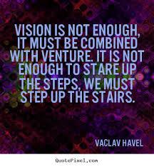 Visionary Quotes. QuotesGram