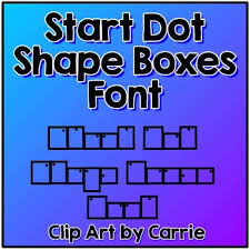 Start Boxes Start Dot Shape Boxes Font By Clip Art By Carrie Teaching First Tpt