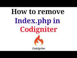 how to remove index php in codeigniter
