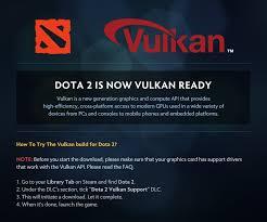 wykrhm reddy on twitter dota 2 is now vulkan ready try out the