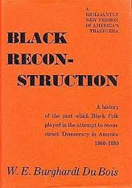 black reconstruction in america  black reconstruction in america