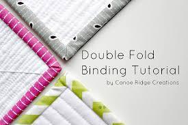 Canoe Ridge Creations: Double Fold Binding Tutorial :: Part One & IMG_0836. Quilt binding ... Adamdwight.com