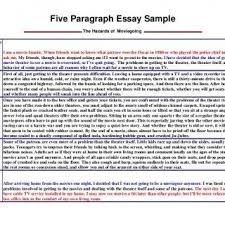 five paragraph essay sample the hazards of  classroom behavior · five paragraph essay sample the hazards of moviegoingintroductoryparagraph i am a movie fanatic when friends