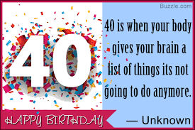 40th Birthday Quotes Packed With Humor And Wit