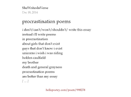 procrastination poems by raingirlpoet hello poetry