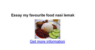 essay my favourite food nasi lemak google docs