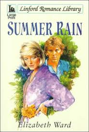 Summer Rain (LIN) (Linford Romance): Ward, Elizabeth: 9780708955765:  Amazon.com: Books