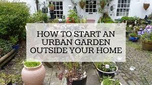 how to start an urban garden outside