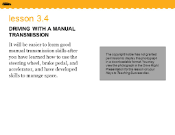 lesson driving a manual transmission it will be easier to lesson 3 4 driving a manual transmission it will be easier to learn good manual transmission