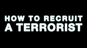how to recruit a terrorist > hitplay productions how to recruit a terrorist