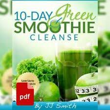 10 Day Green Smoothie Cleanse Pdf Green Smoothie Cleanse 10 Day J J Smith For Sale Online Ebay